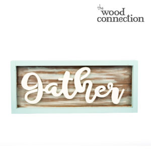 Gather Plank Sign